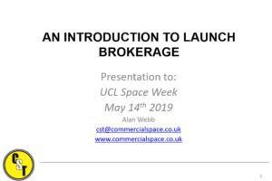 AN INTRODUCTION TO LAUNCH BROKERAGE (презентация Алана Вебба)